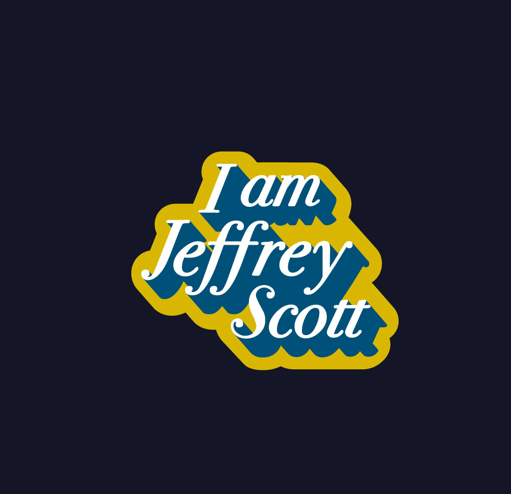Jeffrey-Scott-Agency-JSA-Self-Promotion-I-Am-Jeffrey-Scott